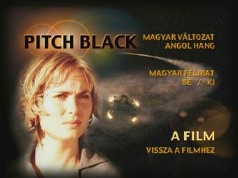 Pitch Black – 22 évente sötétség